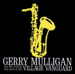 AT THE VILLAGE VANGUARD MULLIGAN, GERRY & THE CON, CD