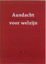 Aandacht voor welzijn inhoud, omvang en betekenis van de welzijnssector, C.L. van Dam, Paperback