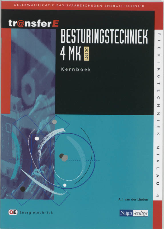 Besturingstechniek: 4 MK DK 3401: Kernboek deelkwalificatie basisvaardigheden energietechniek, Linden, A.J. van der, Paperback