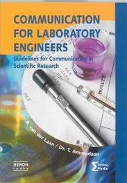Communication for Laboratory Engineers skills for laboratory scientists, Laan, R. van der, Paperback