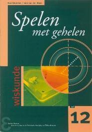 Spelen met gehelen over KGV, GGD en priemgetallen, R. Jeurissen, Paperback