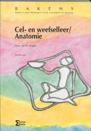 Cel- en weefselleer / Anatomie Bakens, Straten, W. van der, Paperback