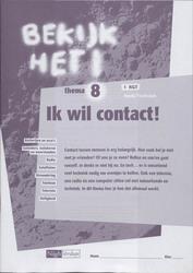 Bekijk het ! 8 Vmbo-Kgt Ik wil contact ! Werkboek