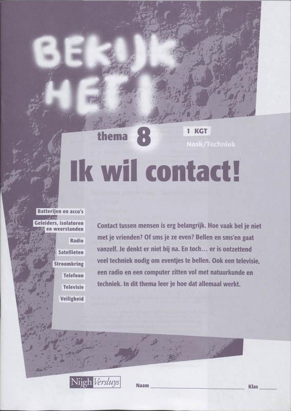Bekijk het ! 8 Vmbo-Kgt Ik wil contact ! Werkboek nask & techniek, Paperback