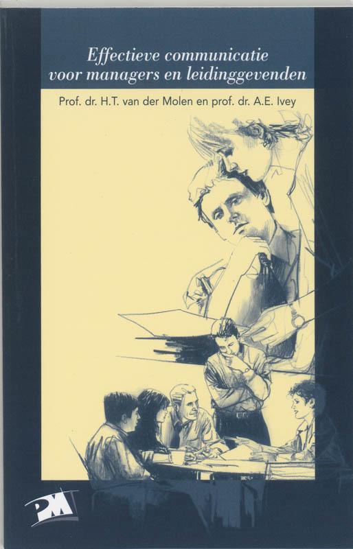 Effectieve communicatie voor managers en leidinggevenden PM-reeks, H.T. van der Molen, Paperback