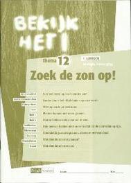 Bekijk het ! 12 Vmbo-Lwoo/B Zoek de zon op ! Werkboek bio & verzorging, Paperback
