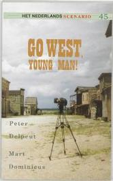 Go west, young man! Het Nederlands scenario, P. Delpeut, Paperback