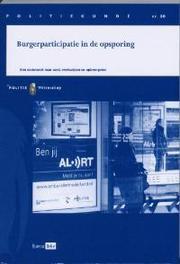 Burgerparticipatie in de opsporing een onderzoek naar aard, werkwijzen en opbrengsten, Cornelissens, Agnes, Paperback