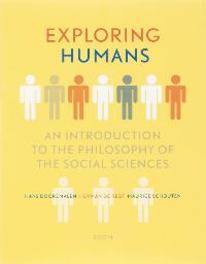Exploring Humans an introduction to the philosophy of the social sciences, H. Dooremalen, Paperback