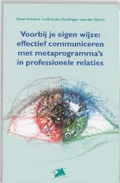 Voorbij je eigen wijze effectief communiceren met metaprogramma's in professionele relatie, Hustinx, G., Paperback