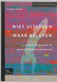 Niet uitleven maar beleven beeldende therapie bij persoonlijkheidsproblematiek, Haeyen, Hardcover