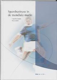 Sportbusiness in de mondiale markt Westerbeek, H., Hardcover