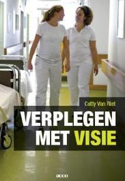 Verplegen met visie Van Riet, Catty, onb.uitv.