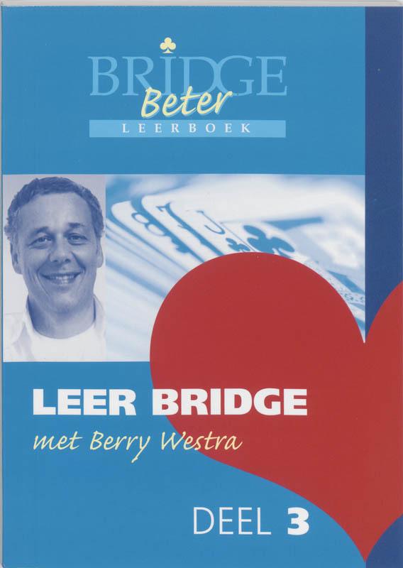 Leer bridge met Berry Westra: 3 B. Westra, Paperback