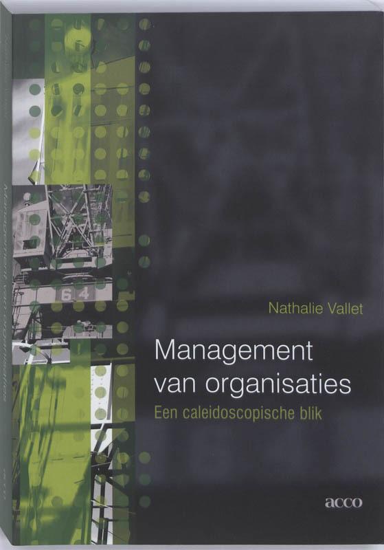 Management van organisaties een caleidoscopische blik, VALLET, NATHALIE, Paperback