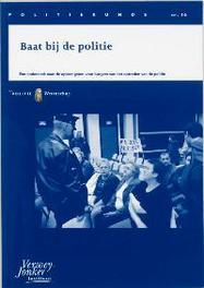 Baat bij de politie een onderzoek naar de opbrengsten voor burgers van het optreden van de politie, Goderie, M., Paperback