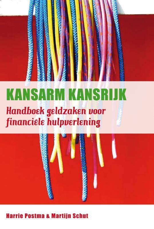 Kansarm Kansrijk handboek geldzaken voor financiële hulpverlening, Schut, Martijn, Paperback