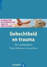 Gehechtheid en trauma diagnostiek en behandeling voor de professional, Van IJzendoorn, Rien, Paperback