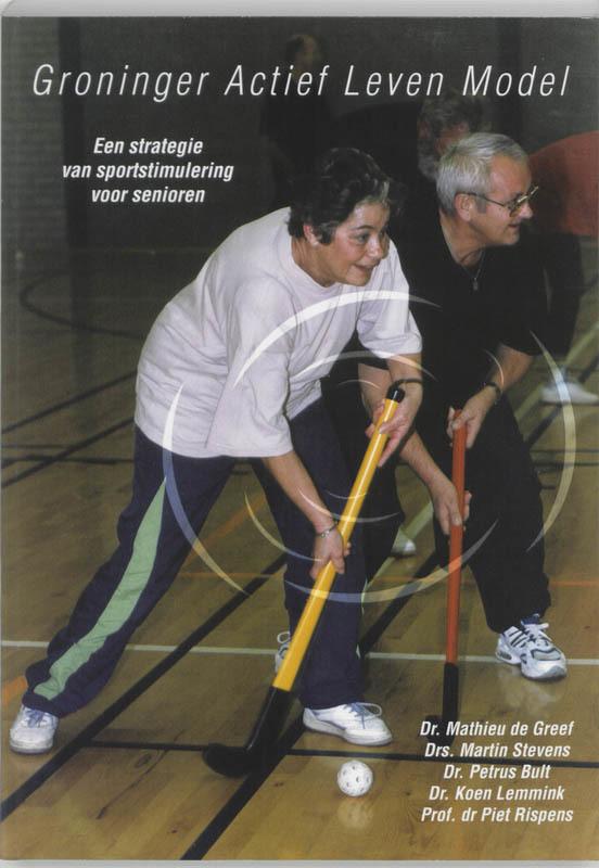 Groninger actief leven model M. de Greef, Paperback