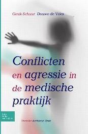 Conflicten en agressie in de medische praktijk Douwe DeVries, Paperback
