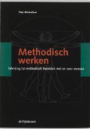 Methodisch werken inleiding tot methodisch handelen met en voor mensen, Winkelaar, P., Paperback