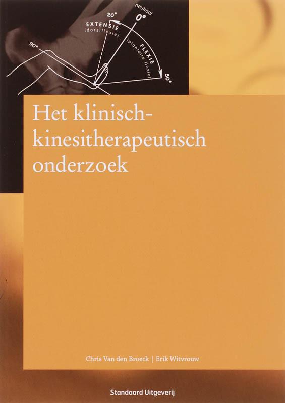 Het klinisch-kinesitherapeutisch onderzoek WITVROUW, ERIK, Paperback