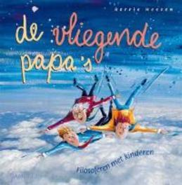 De vliegende papa's filosoferen met kinderen, Heesen, Berrie, Hardcover