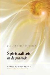 Spiritualiteit in de praktijk als het vele één wordt, Swami Ashokananda, Paperback