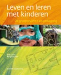 Leven en leren met kinderen de groepsruimte als pedagoog, Curtis, Deb, Hardcover
