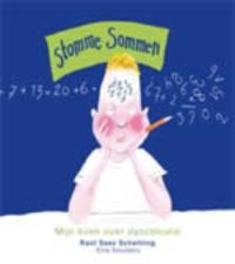 Stomme sommen mijn boek over dyscalculie, Ellie Smulders, Paperback