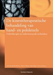 De kinesitherapeutische behandeling van hand- en polsletsels oefentherapie en ondersteunende technieken, K. Caluwé, Paperback