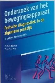 Onderzoek van bewegingsapparaat Fysische diagnostiek in de algemene praktijk, A.N. de Wolf, Paperback