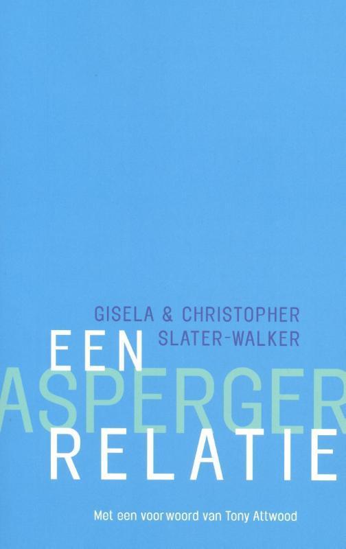 Een Asperger-relatie Slater-Walker, Christopher, Paperback