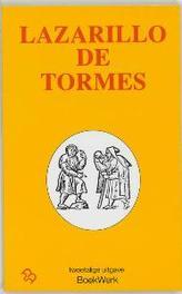 Het leven van Lazarillo de Tormes en zijn voorspoed en tegenslagen La vida de Lazarillo de Tormes y de sus fortunas y adversidad S. Brinkman, Paperback