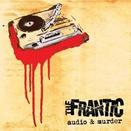 AUDIO AND MURDER DEBUT FRANTIC, CD