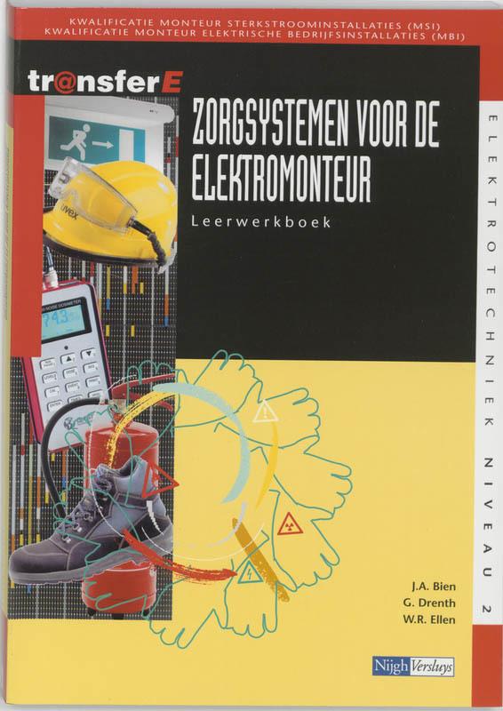 Zorgsystemen bedrijfsleiding voor de elektromonteur: Werkboek Bien, J.A., Paperback