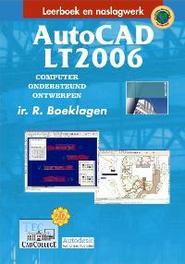AutoCAD LT2006 computer Ondersteund Ontwerpen, Boeklagen, Ronald, Hardcover