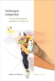 Verborgen competitie over de uiteenlopende populariteit van sporten, Bottenburg, M. van, Hardcover