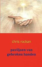 paviljoen van gebroken handen Rockan, Chris, Paperback