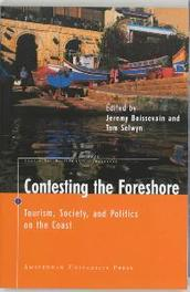 Contesting the Foreshore Tourism, Society and Politics on the Coast, Tom Selwyn, Paperback