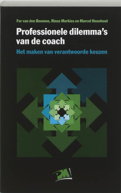 Professionele dilemma's van de coach het maken van verantwoorde keuzen, Merkies, Rinus, Paperback