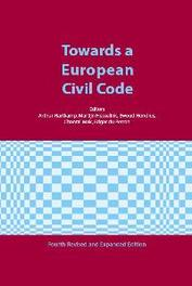 Towards a European Civl Code fourth edition, Hardcover
