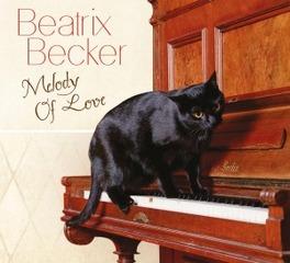 MELODY OF LOVE BEATRIX BECKER, CD