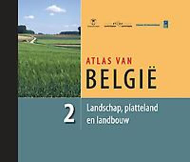 Atlas van België - Deel 2 Landschap, platteland en landbouw Landschap, platteland en landbouw, Antrop, Marc, Hardcover