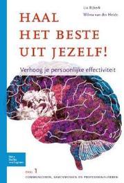 Haal het beste uit jezelf: Communiceren, samenwerken en professionaliseren verhoog je persoonlijke effectiviteit, Bijkerk, Lia, Paperback