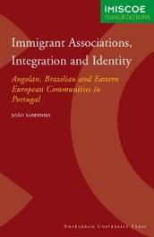 Immigrant Associations, Integration and Identity angolan, Brazilian and Eastern European Communities in Portugal, J. Sardinha, Paperback