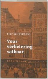 Voor verbetering vatbaar Schreuders, Piet, Paperback