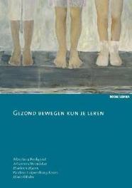 Gezond bewegen kun je leren Balm, Marcel, Paperback