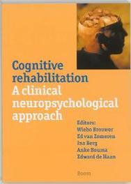 Cognitive rehabilitation a clinical neuropsychological approach, Paperback