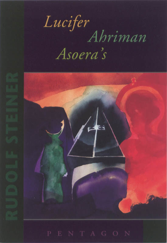 LUCIFER AHRIMAN ASOERA'S Steiner, Rudolf, Paperback